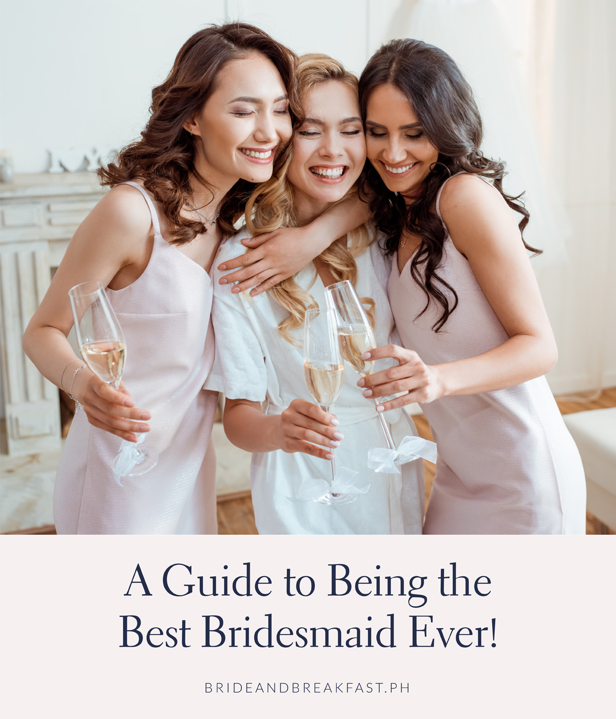 A Guide to Being the Best Bridesmaid Ever!
