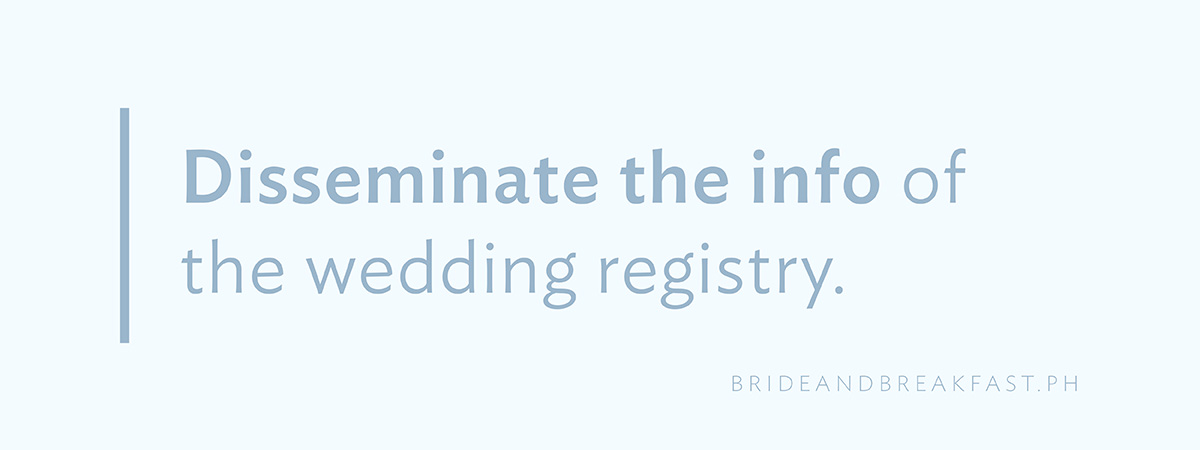 Disseminate the info of the wedding registry.